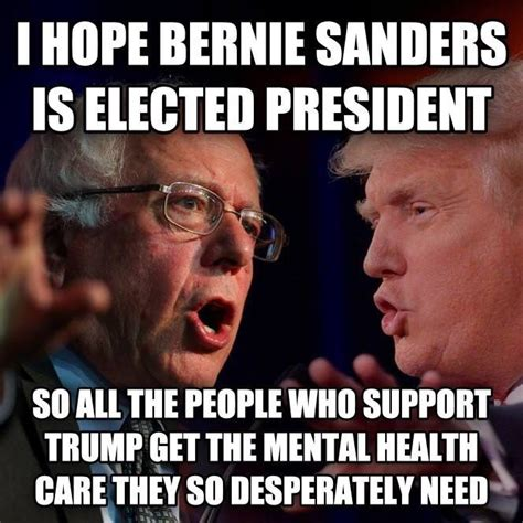 Anti Trump Memes - pro bernie anti trump this meme from the other 98 sums