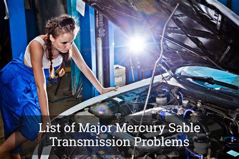 transmission control 2008 mercury sable navigation system list of major mercury sable transmission problems update 2017
