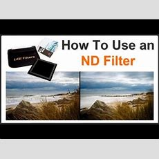 Photography Tips  How To Use An Nd Filter Youtube