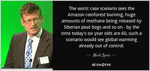 Mark Lynas quot... Amazon Jungle Quotes