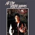 All The Right Moves - Original Soundtrack, David Richard ...