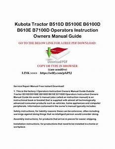 Kubota Tractor B510d B5100e B6100d B610e B7100d Operators