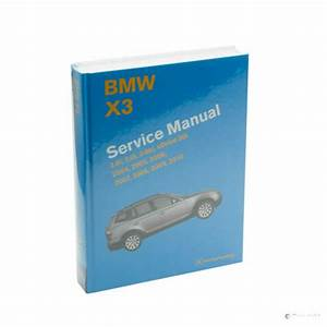 For Bmw X3 E83 Repair Service Guide Detail Information