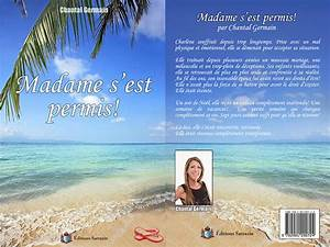 Chantal Perrichon Pas De Permis : madame s 39 est permis par chantal germain aux ditions sarrazin ~ Medecine-chirurgie-esthetiques.com Avis de Voitures