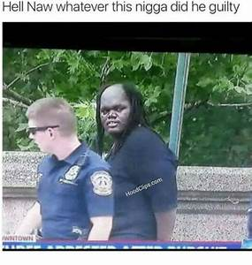 Hell Naw Whatever This Nigga Did He Guilty IWNTOWN | Dank ...