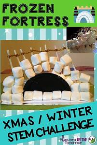 Ways To Get Good Grades Christmas Winter Stem Challenge Frozen Fortress Feel