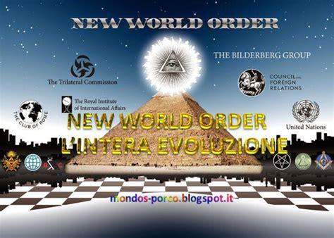 Illuminati Nuovo Ordine Mondiale by Illuminati Massoneria E Nuovo Ordine Mondiale