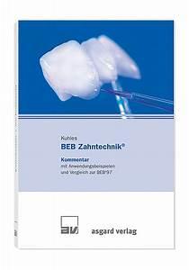 Abrechnung Zahntechnik : asgard verlag kommentare zur zahnmedizinischen abrechnung ~ Themetempest.com Abrechnung