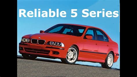 What Is The Most Reliable Bmw 5 Series You Can Buy? 5