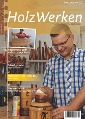 """Jahresabonnement """"holzwerken""""  Drechselzentrum Erzgebirge"""