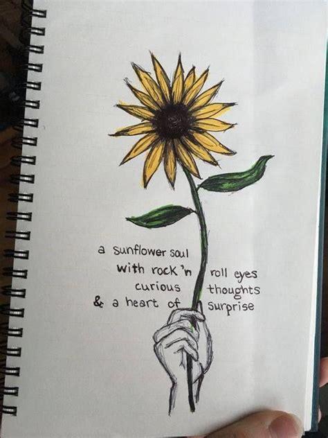 pin  sadie ritenburgh  sunflowers sunflower quotes