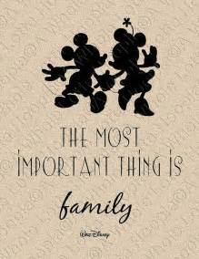 The Most Important Thing Is Family Walt Disney