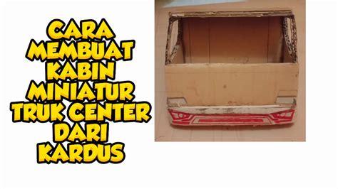 Cara membuat kabin miniatur truk dan bember dari kayu limbah jangan lupa subscribe, like, comment, dan share channel youtube kami. Ukuran Kabin Miniatur Truk Dari Kardus - WOW KEREN,Cara membuat Miniatur Truk dari kardus ...
