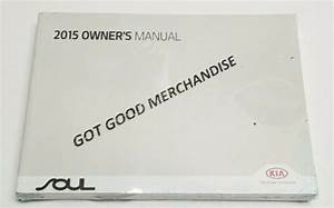 2015 Kia Soul Owners Manual 2 0 1 6 Exclaim Base Ex Sx Lx