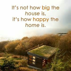 Big House Happy Home Quotes