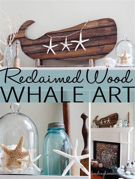 beach decor reclaimed wood whale art finding home farms