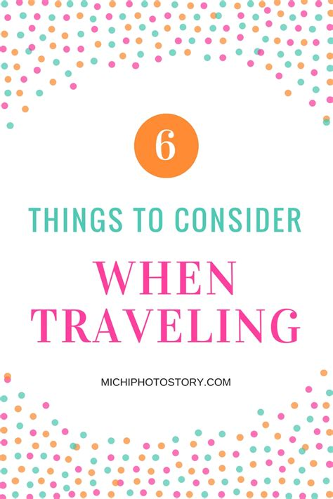 Michi Photostory Things To Consider When Traveling