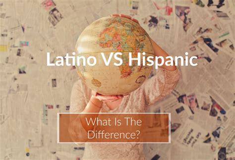 latino  hispanic    difference   life wandering