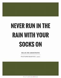 Socks Quotes | Socks Sayings | Socks Picture Quotes