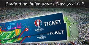 Gagner Des Places Pour L Euro 2016 : o quand et comment acheter ses places pour l 39 euro 2016 ~ Medecine-chirurgie-esthetiques.com Avis de Voitures