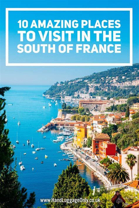 best southern cities to visit 17 best ideas about france 23 on pinterest paris i paris visit and paris photo