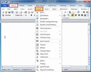 where is the format menu in microsoft word 2007 2010 With formatting documents in microsoft word