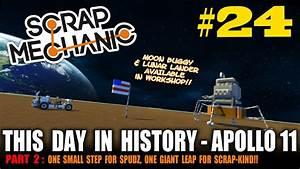 Scrap Mechanic - Apollo Mission Part 2 - Lunar Landing ...