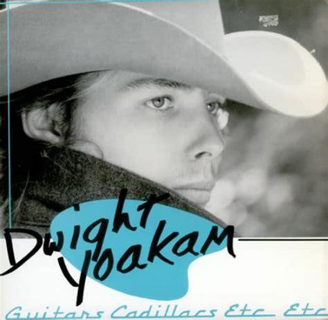 dwight yoakam guitars cadillacs etc etc vinyl at dwight yoakam guitars cadillacs etc etc us 12 quot vinyl