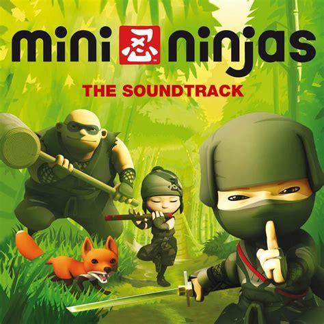 Mini Ninjas Original Soundtrack Mp3 Download Mini Ninjas