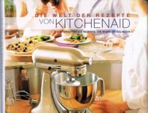 Kitchen Aid Kochbuch : kitchenaid kochbuch ratgeber tips zur perfekten mahlzeit ~ Eleganceandgraceweddings.com Haus und Dekorationen