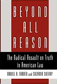 [PDF] Beyond All Reason The Radical Assault On Truth In ...