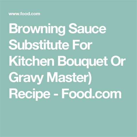 Bouquet Ingredients Gluten Free by Browning Sauce Substitute For Kitchen Bouquet Or Gravy