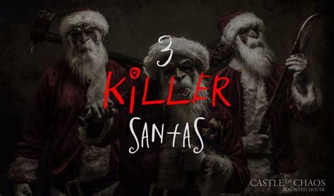 3 Killer Santas  Castle Of Chaos