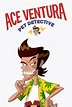 Watch Ace Ventura Pet Detective: The Series Season 1 ...