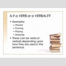 Verbals (infinitives, Participles, Gerunds