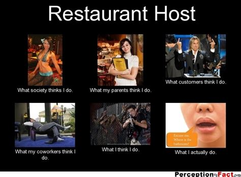 Cafe Meme - restaurant host what people think i do what i really do perception vs fact