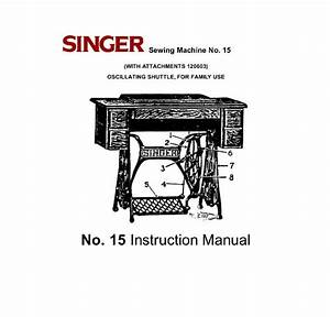 Singer Sewing Machine No  15 Instruction Manual By Fmelado
