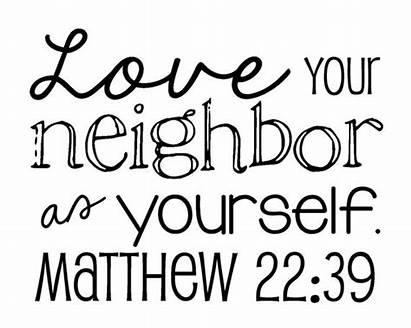 Neighbor Matthew Bible Verse Yourself Christian