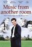 Music from Another Room - Muzica destinului (1998) - Film ...