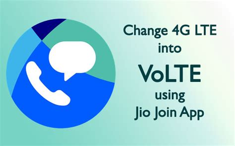 convert any 4g lte mobile to volte using jio join app