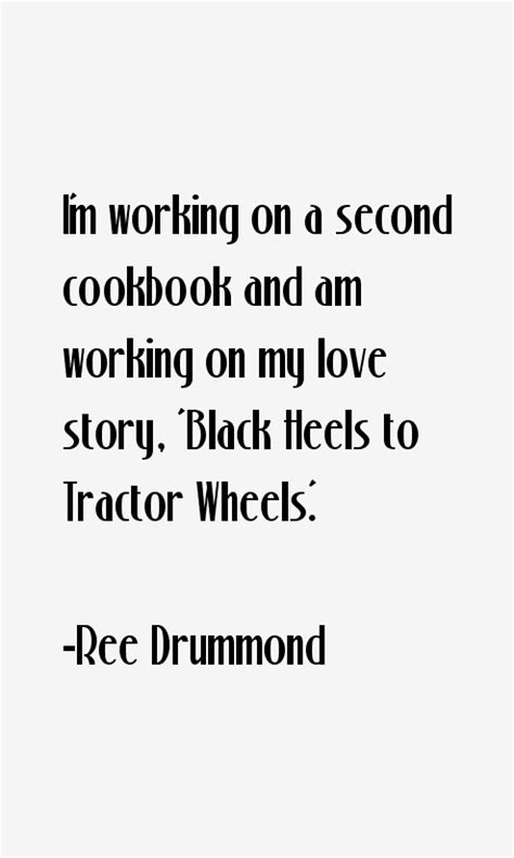Ree Drummond Quotes & Sayings