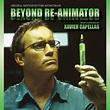 Beyond Re-animator: Original Motion Picture Soundtrack ...