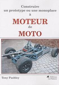 Idee Cadeau Moto : id e cadeau livre construire un prototype ou une monoplace moteur de moto ~ Melissatoandfro.com Idées de Décoration