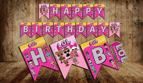 lol surprise banner happy birthday lol print lol
