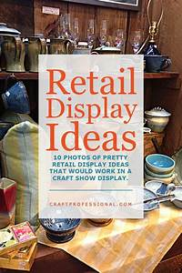 Art Craft Design Show Retail Store Displays For Craft Booth Ideas