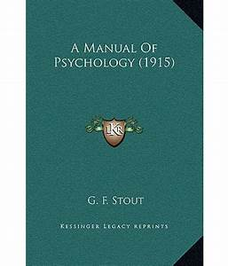 A Manual Of Psychology  1915   Buy A Manual Of Psychology