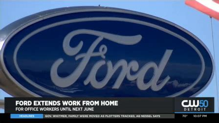 Ford Extends Work From Home For Office Workers Until Next ...