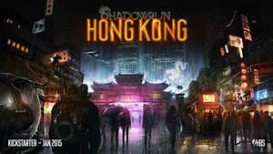 Shadowrun Hong Kong Revealed: New Kickstarter Project ...
