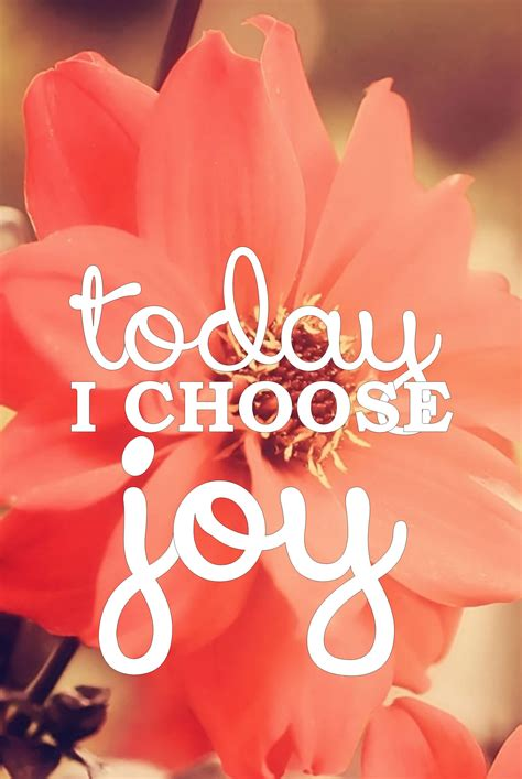 joy backgrounds choose quotes today phone hope inspirational proverbs lord always background god heart happiness peace positive there medicine happy