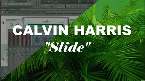 Calvin Harris  Slide Ft Frank Ocean & Migos (fl Studio